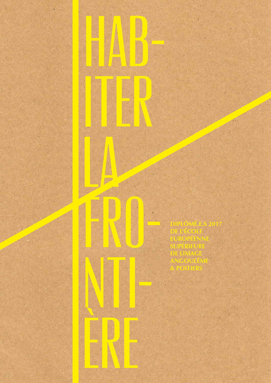 Habiter la frontière – Exhibition catalog